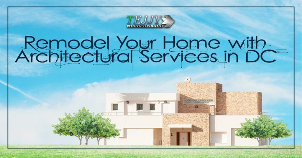Remodel Your Home with Architectural Services in DC